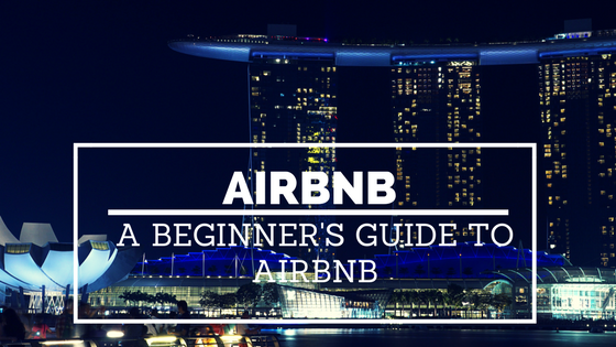 Airbnb Tips Beginners Guide