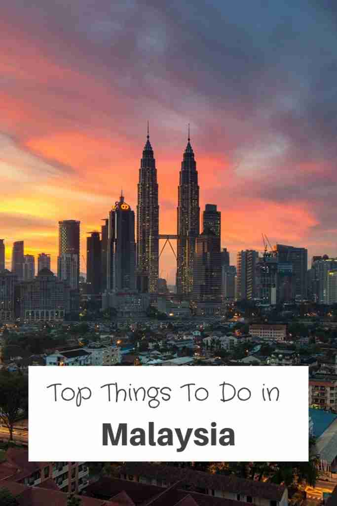 Best Things To Do In Malaysia
