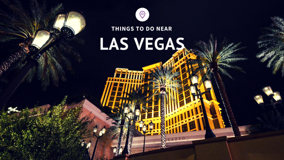 Things to do near Las Vegas