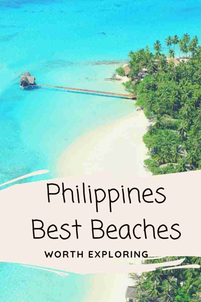 Philippines Best Beaches Worth Exploring