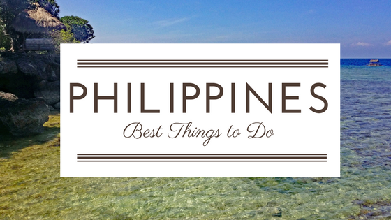 Philippines Best Things to Do