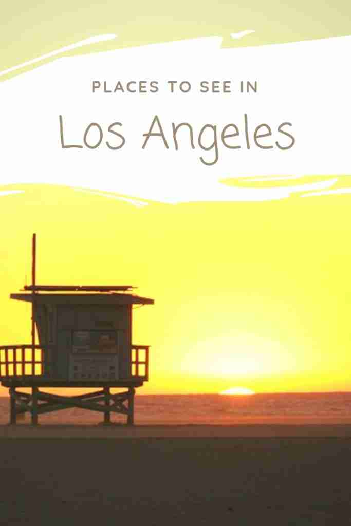 Places To See in Los Angeles