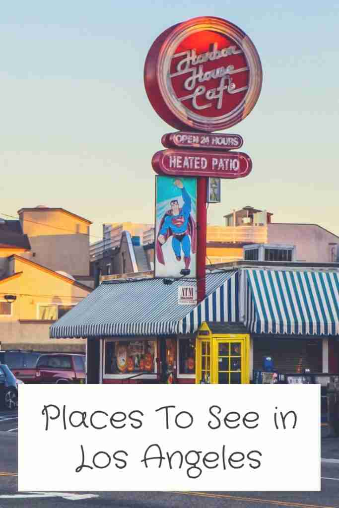 Places To See in Los Angeles USA