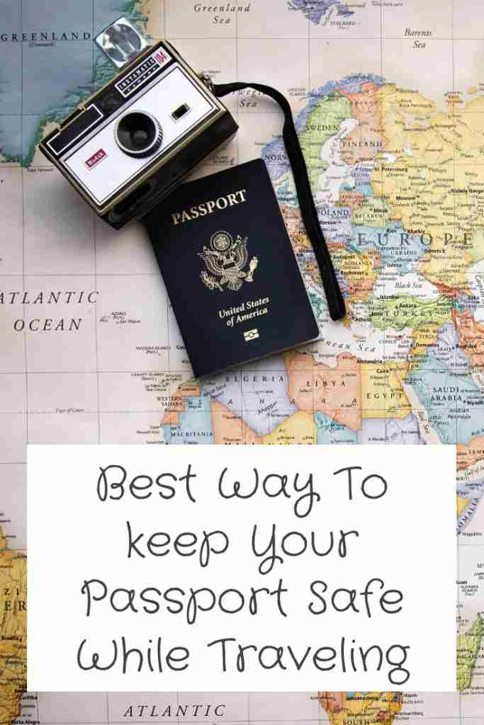 Best Way To keeping Your Passport Safe While Traveling
