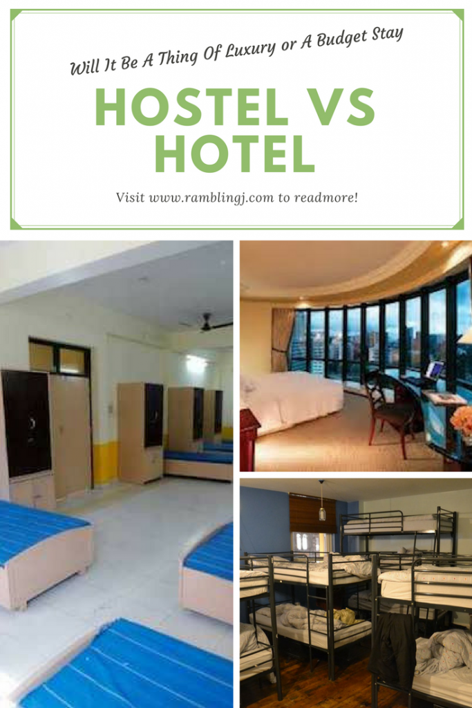 Hostel vs Hotel: Will It Be A Thing Of Luxury or A Budget Stay