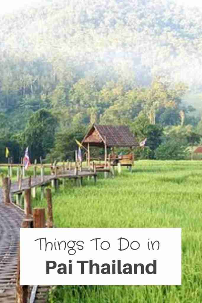 Things To Do in Pai Thailand