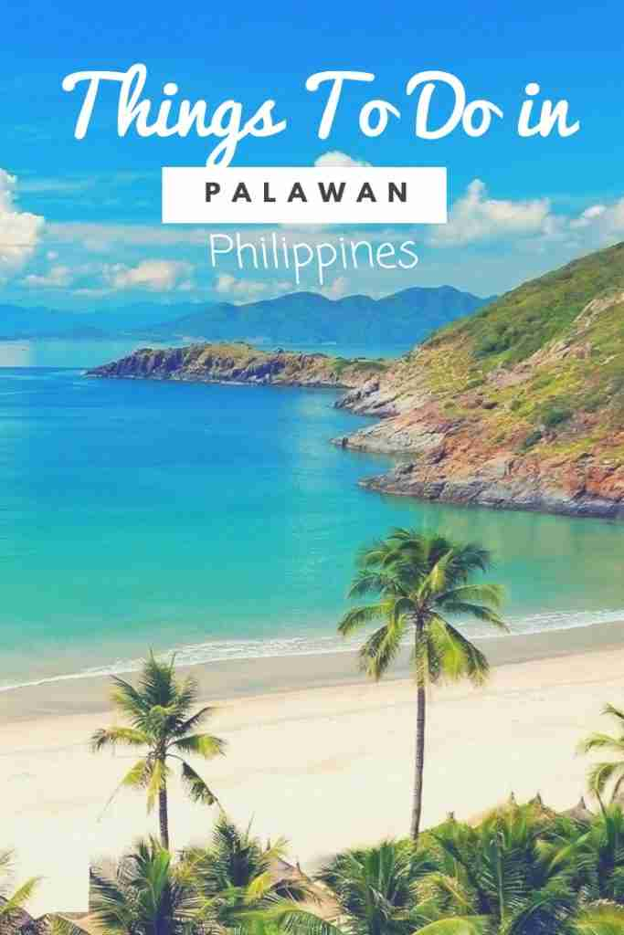 Things To Do in Palawan Philippines