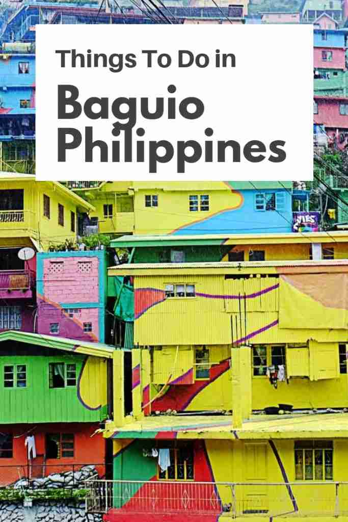 Things To Do in Baguio Philippines