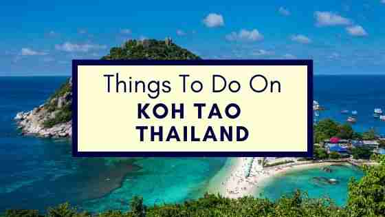 things to do on Koh Tao Thailand