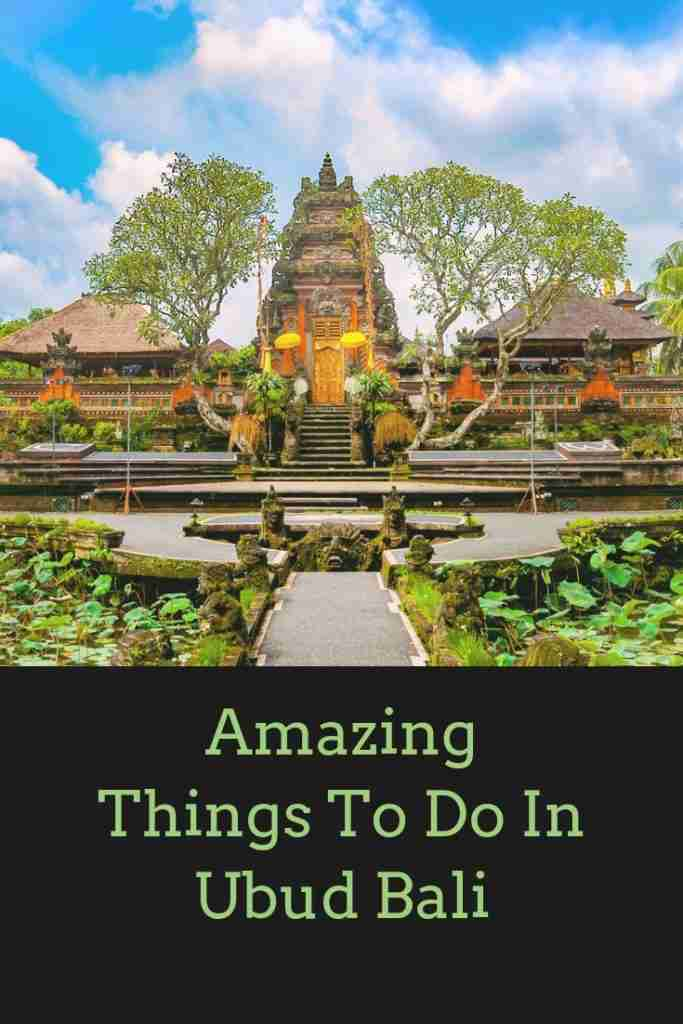 Things To Do In Ubud Bali
