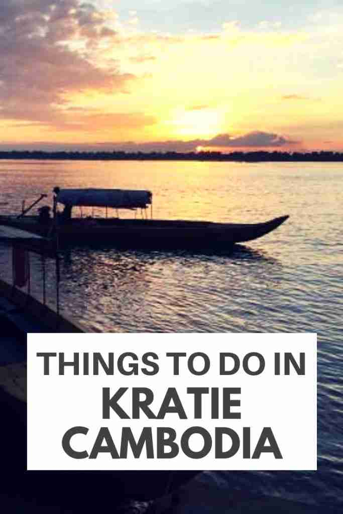 Things To Do in Kratie Cambodia