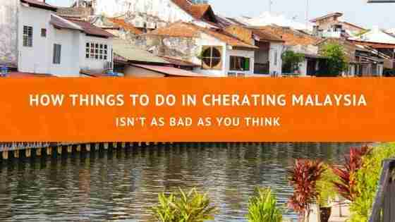 How Things to Do in Cherating Malaysia isn't as Bad as You Think