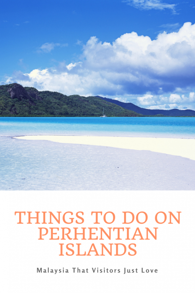 Things To Do On Perhentian IslandsMalaysia That Visitors Just Love