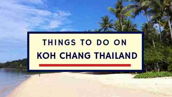 Things to Do on Koh Chang Thailand