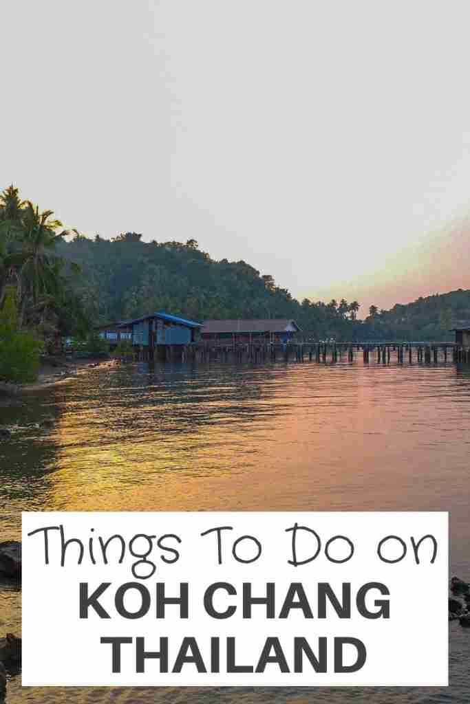 things to do in Koh Chang thailand