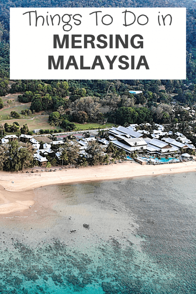 things to do in Mersing Malaysia