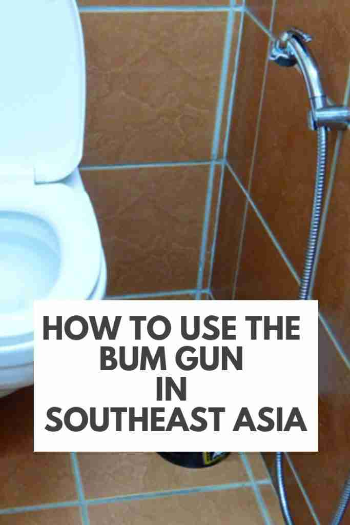 How To Use The Bum Gun or Toilet Hose in Southeast Asia