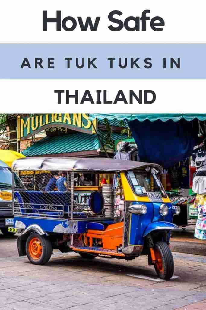 How Safe Are Tuk Tuks in Thailand