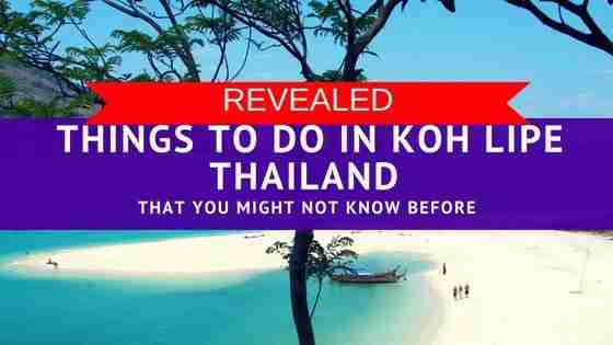 Revealed Things To Do in Koh Lipe Thailand That You Might Not Know Before