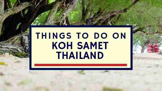 Things To Do On Koh Samet Thailand