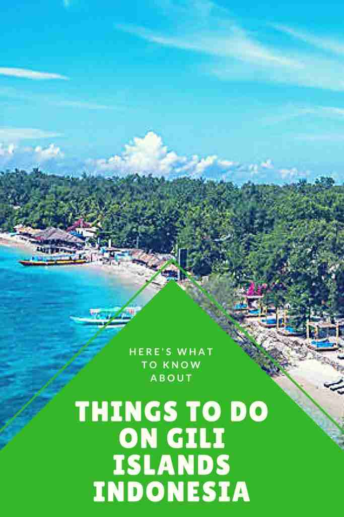 Here's What To Know About Things To Do On Gili Islands Indonesia