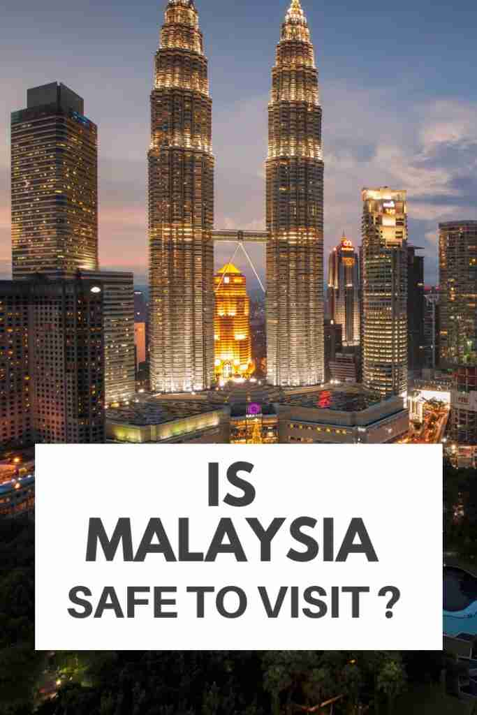 Is Malaysia Safe To Visit