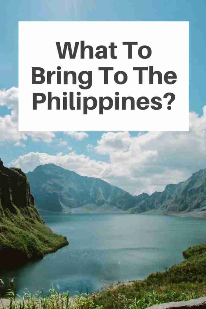 What To Bring To The Philippines?