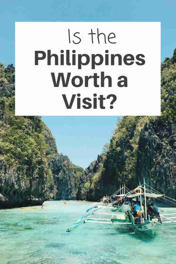 Is the Philippines Worth a Visit