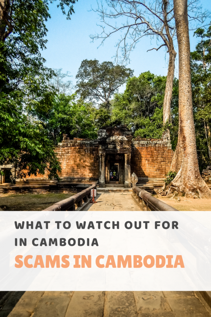 What to watch out for in Cambodia Scams in Cambodia