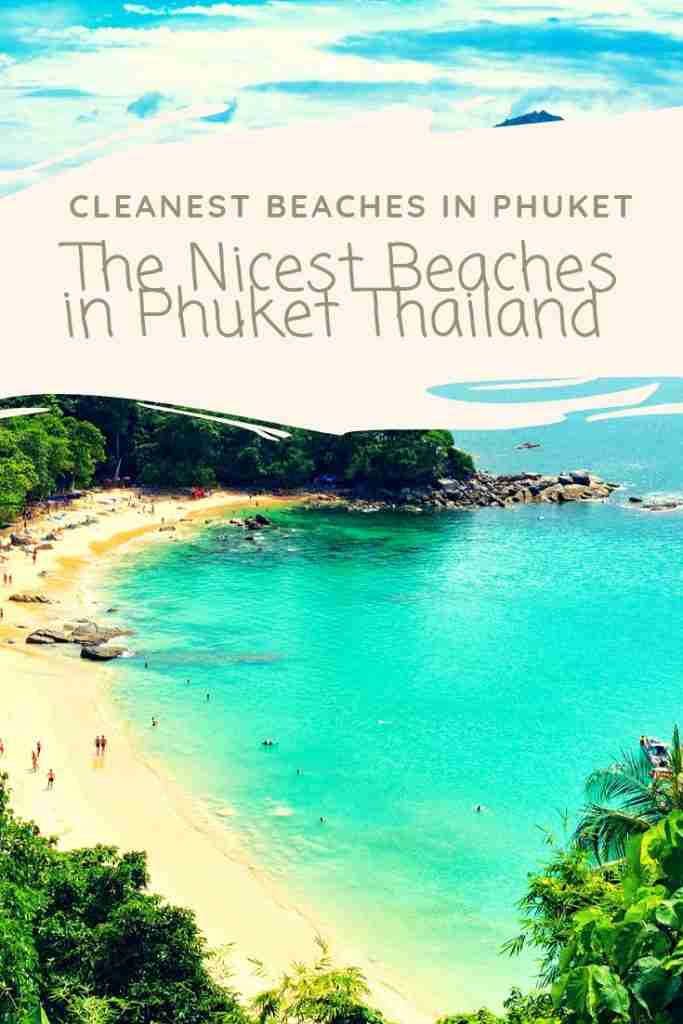 The Nicest Beaches in Phuket Thailand | Cleanest Beaches in Phuket