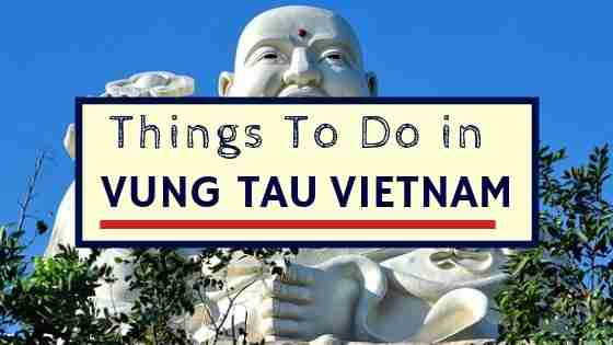 Things To Do in Vung Tau Vietnam