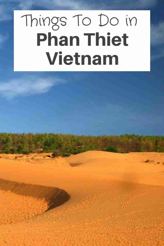 Things To Do in Phan Thiet Vietnam
