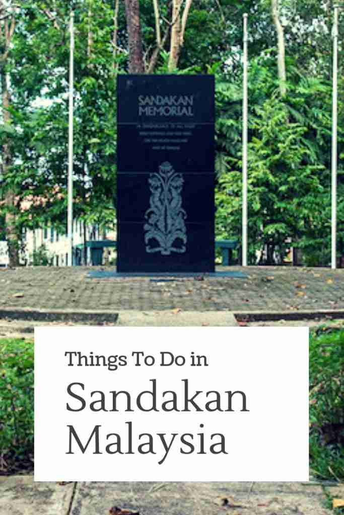 Things to do in Sandakan Malaysia