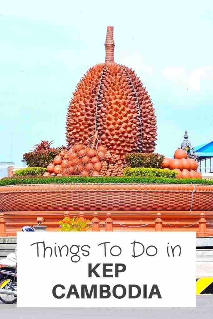 things to do in kep cambodia