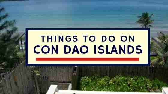 Things To Do On Con Dao Islands Vietnam