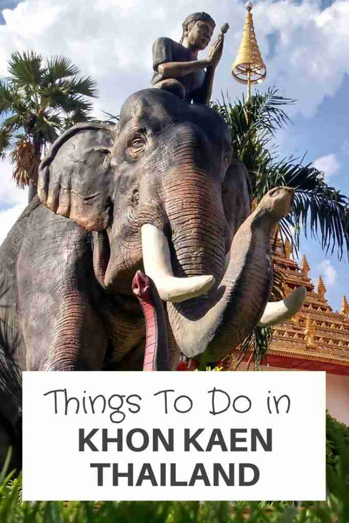 Things To Do in Khon Kaen Thailand