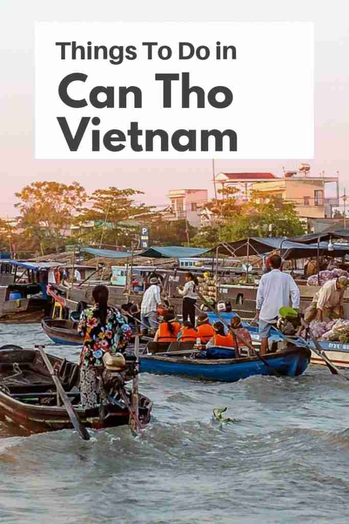 Things To Do in Can Tho Vietnam