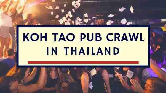 Koh Tao Pub Crawl in Thailand