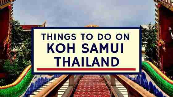 Things To Do on KOH SAMUI THAILAND