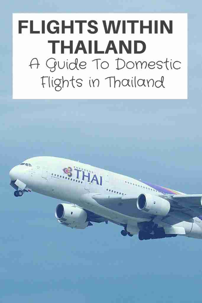 Flights Within Thailand - A Guide To Domestic Flights in Thailand