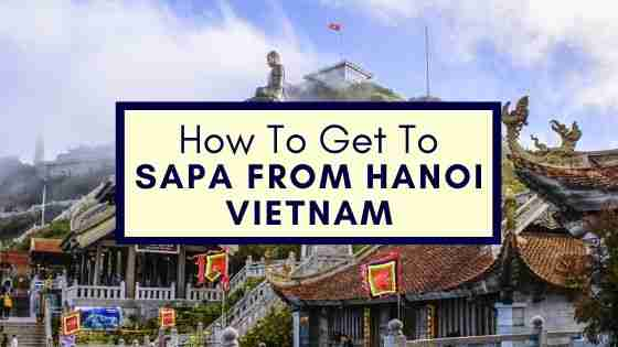 how to get to Sapa From Hanoi Vietnam