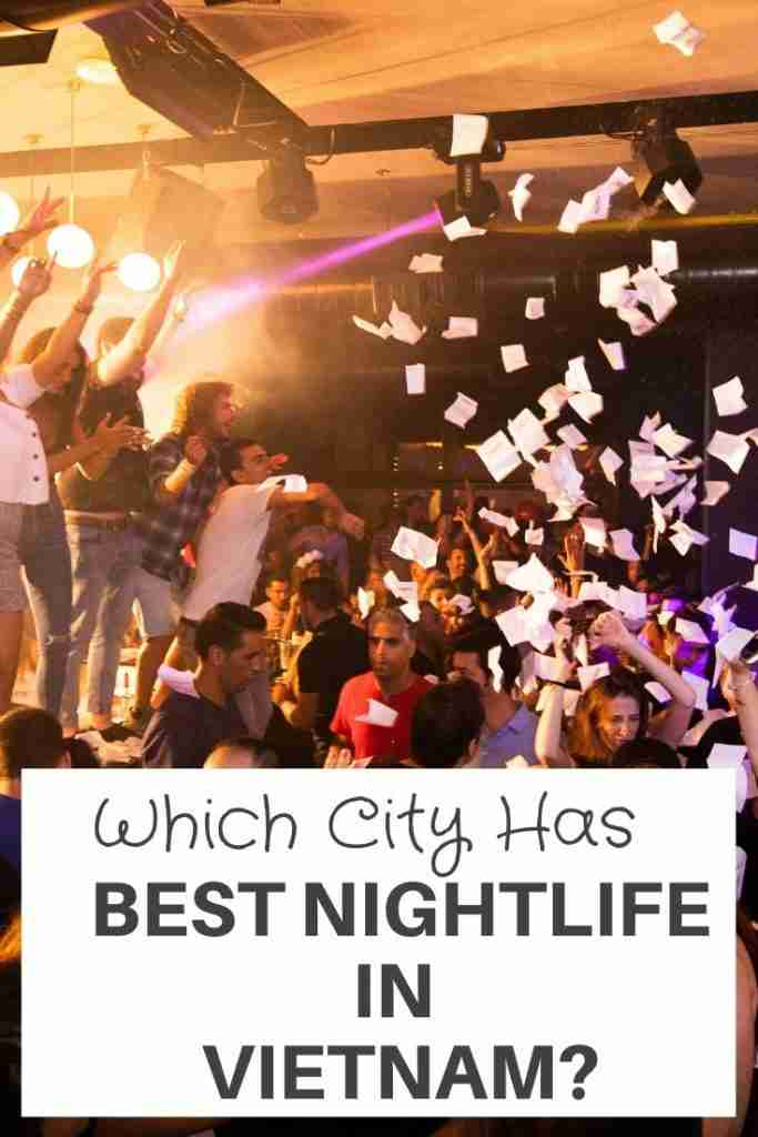 Best Nightlife in Vietnam