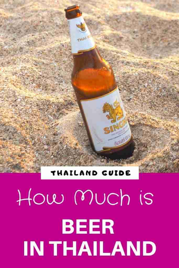 How Much is a Beer in Thailand