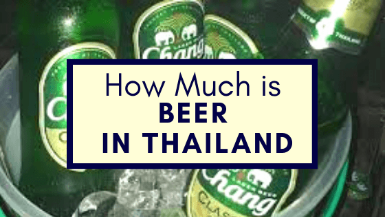 How Much is Beer in Thailand