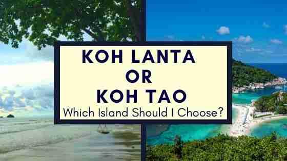 Koh Lanta or Koh Tao Thailand