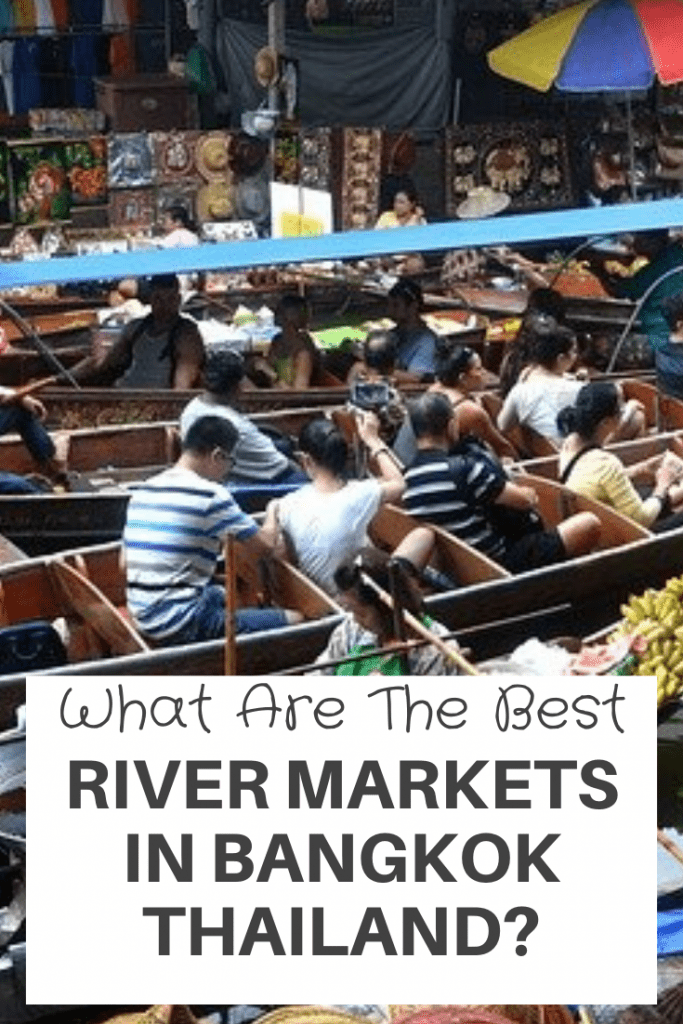Best River Markets in Bangkok Thailand