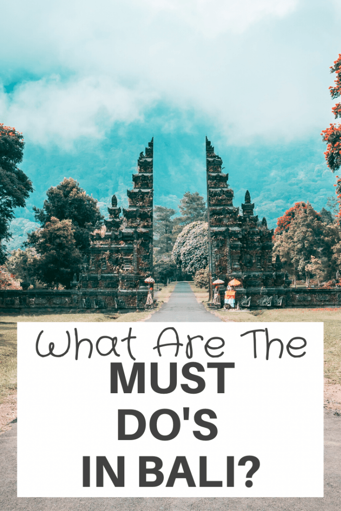 must dos in Bali