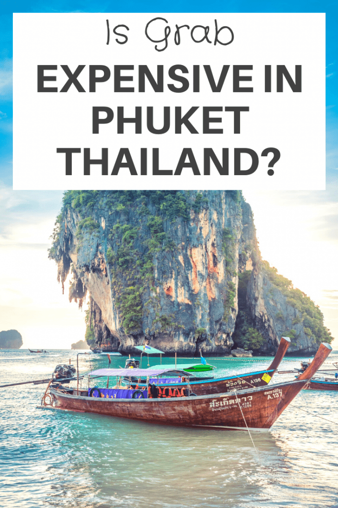 Is Grab Expensive in Phuket Thailand