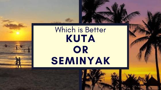 kuta or Seminyak Bali