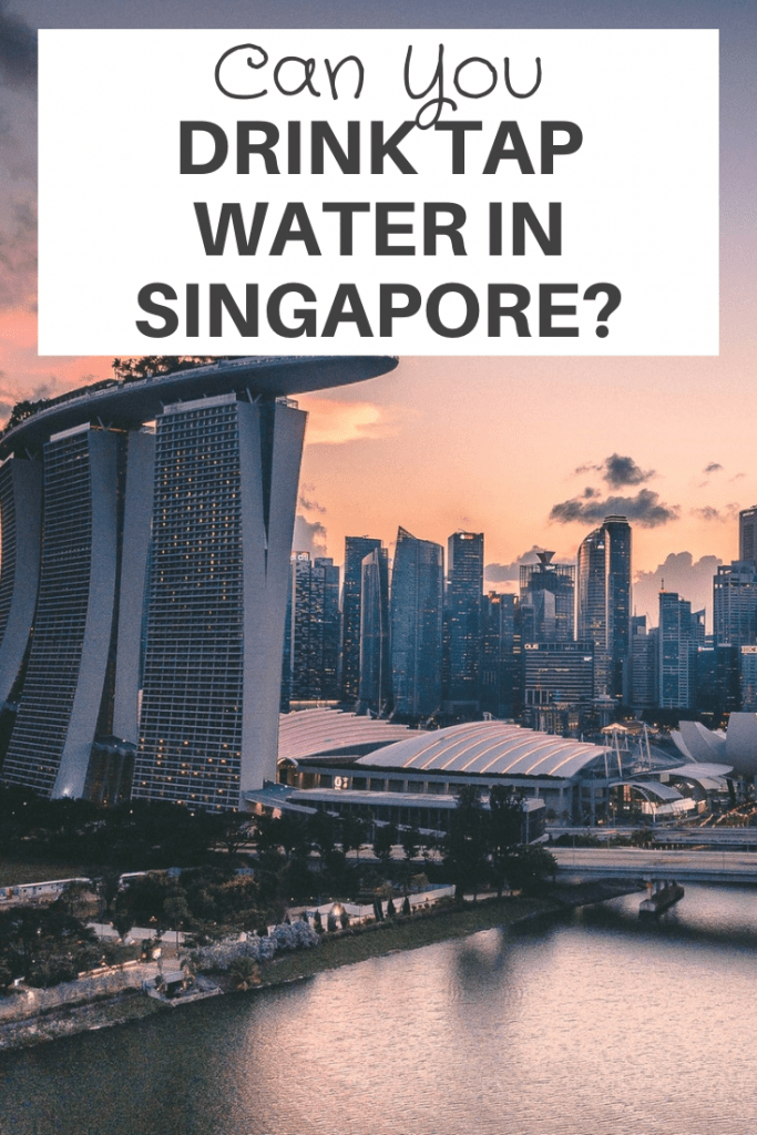 Drink Tap Water in Singapore